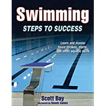 Swimming: Steps to Success (STS (Steps to Success Activity) (English Edition)