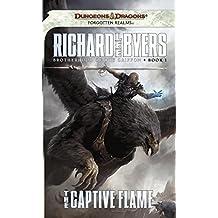 The Captive Flame: Brotherhood of the Griffon, Book I (English Edition)