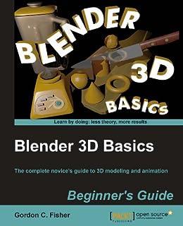 """Blender 3D Basics (English Edition)"",作者:[Fisher, Gordon C.]"