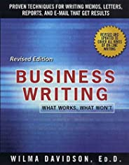 Business Writing: What Works, What Won't (English Edition)