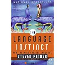 The Language Instinct: How The Mind Creates Language (P.S.) (English Edition)