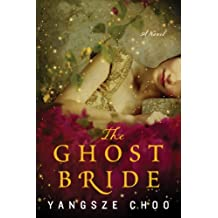The Ghost Bride: A Novel (P.S.) (English Edition)