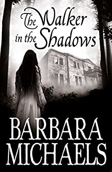 """The Walker in the Shadows (English Edition)"",作者:[Michaels, Barbara]"