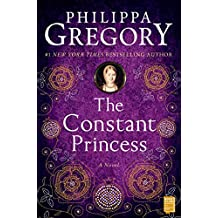 The Constant Princess (The Plantagenet and Tudor Novels Book 4) (English Edition)