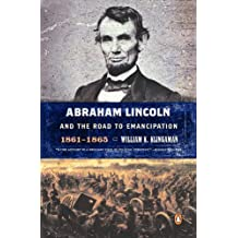 Abraham Lincoln and the Road to Emancipation, 1861-1865 (English Edition)