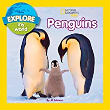 Explore My World Penguins (English Edition)