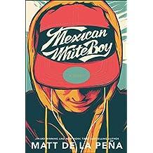 Mexican WhiteBoy (English Edition)
