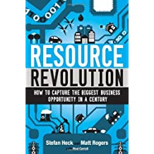 Resource Revolution: How to Capture the Biggest Business Opportunity in a Century (English Edition)