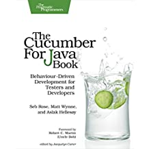 The Cucumber for Java Book: Behaviour-Driven Development for Testers and Developers (English Edition)
