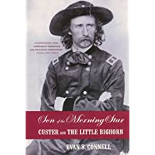 Son of the Morning Star: Custer and The Little Bighorn (English Edition)
