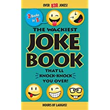 The Wackiest Joke Book That'll Knock-Knock You Over! (English Edition)