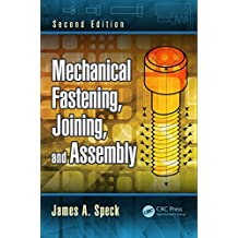 Mechanical Fastening, Joining, and Assembly (English Edition)