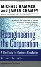 Reengineering the Corporation: Manifesto for Business Revolution, A (Collins Business Essentials) (English Edition)