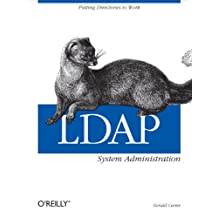 LDAP System Administration: Putting Directories to Work (English Edition)
