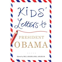 Kids' Letters to President Obama (English Edition)