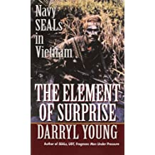 The Element of Surprise: Navy SEALS in Vietnam (English Edition)
