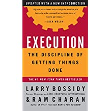 Execution: The Discipline of Getting Things Done (English Edition)