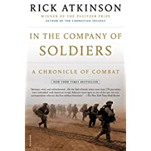 In the Company of Soldiers: A Chronicle of Combat (English Edition)
