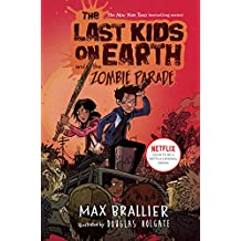 The Last Kids on Earth and the Zombie Parade (English Edition)