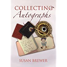 Collecting Autographs (English Edition)
