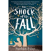 The Shock of the Fall: A Novel (English Edition)