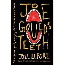 Joe Gould's Teeth (English Edition)