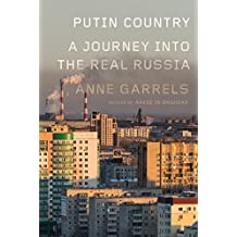 Putin Country: A Journey into the Real Russia (English Edition)