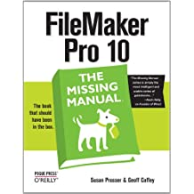 FileMaker Pro 10: The Missing Manual (English Edition)