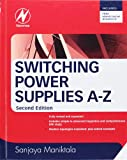 Switching Power Supplies A - Z, Second Edition