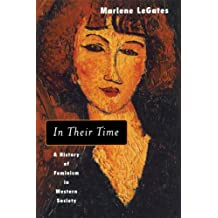 In Their Time: A History of Feminism in Western Society (English Edition)