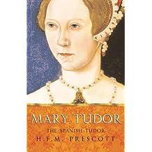 Mary Tudor (Women in History) (English Edition)