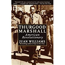Thurgood Marshall: American Revolutionary (English Edition)