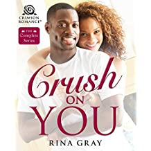 Crush on You: The Complete Series (English Edition)
