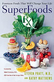 SuperFoods Rx: Fourteen Foods That Will Change Your Life (English Edition)