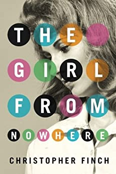"""The Girl From Nowhere (An Alex Novalis Novel) (English Edition)"",作者:[Finch, Christopher]"