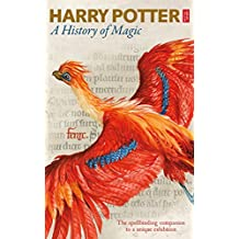 Harry Potter: A History of Magic (English Edition)