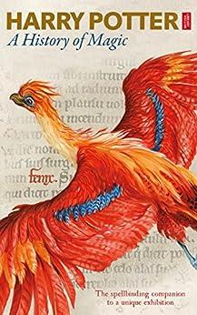 """Harry Potter: A History of Magic (English Edition)"",作者:[British Library]"