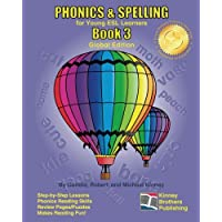 Phonics & Spelling Book 3: Global Edition: For Young ESL Learners