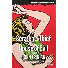 Scratch a Thief / House of Evil