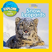 Explore My World Snow Leopards (English Edition)