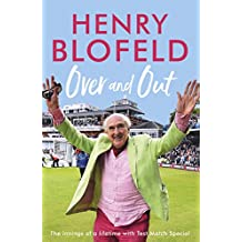 Over and Out: My Innings of a Lifetime with Test Match Special: Memories of Test Match Special from a broadcasting icon (English Edition)