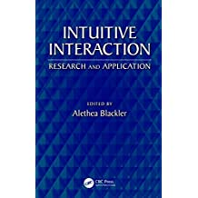 Intuitive Interaction: Research and Application (English Edition)