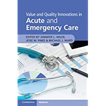 Value and Quality Innovations in Acute and Emergency Care (English Edition)