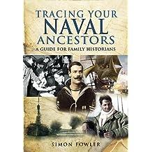 Tracing Your Naval Ancestors (English Edition)