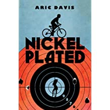 Nickel Plated (English Edition)