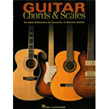 Guitar Chords & Scales: An Easy Reference for Acoustic or Electric Guitar (English Edition)