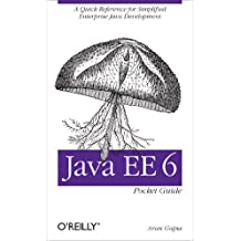 Java EE 6 Pocket Guide: A Quick Reference for Simplified Enterprise Java Development (English Edition)