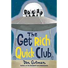 The Get Rich Quick Club (English Edition)