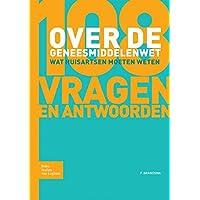 108 Vragen Over de Nieuwe Geneesmiddelenwet