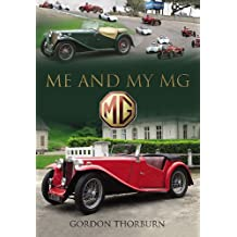 Me and My MG: Stories from MG Owners Around the World (English Edition)
